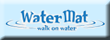 WaterMat Store for WaterMat, WaterMat Plus, Junior, Shark and Professional